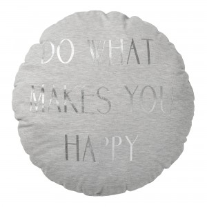 "Poduszka ""Do what makes you happy"""